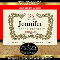 Henny Cognac Year Age and State Born Birthday Backdrop