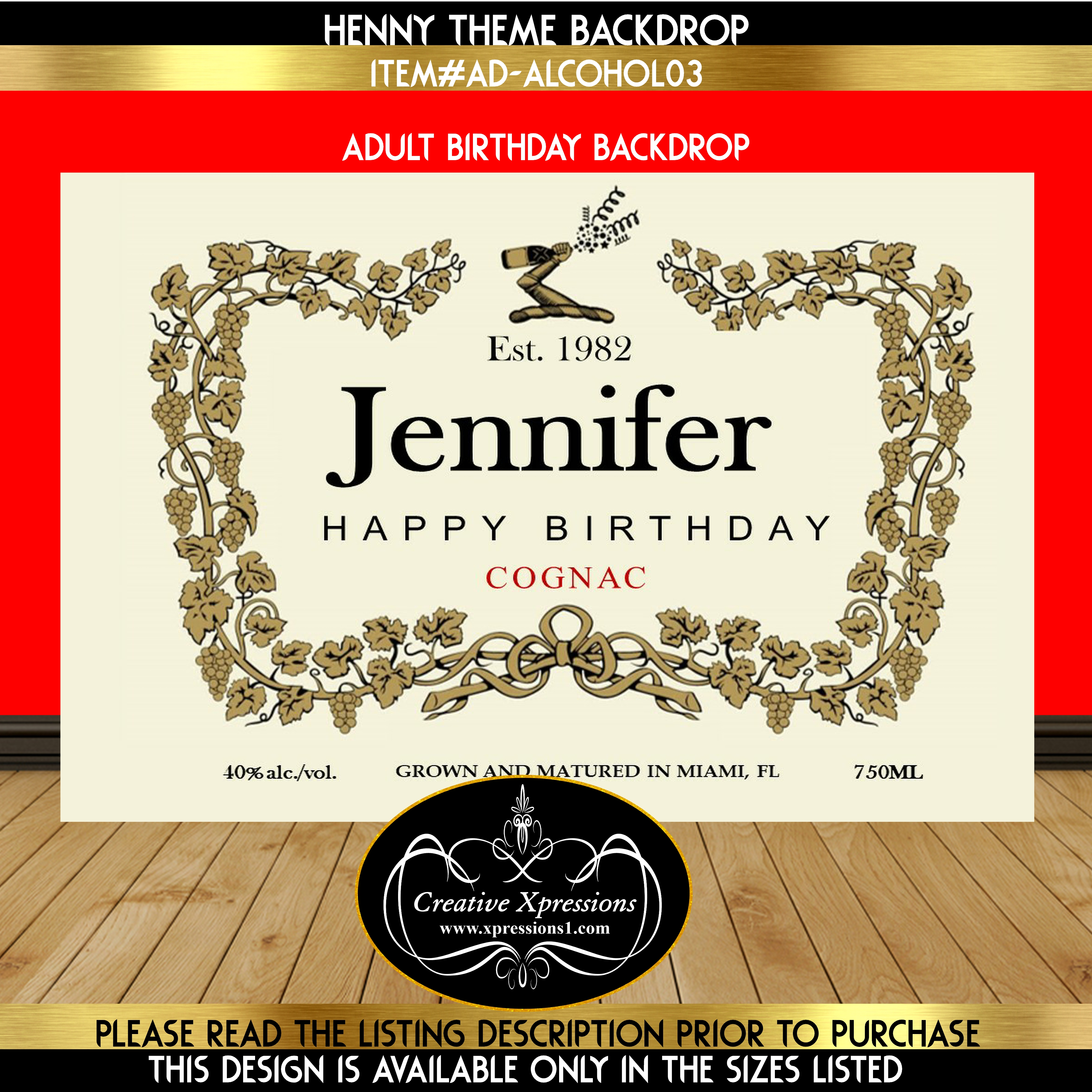 Henny Grown and Matured Birthday Backdrop