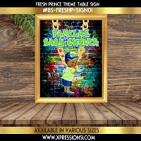 Fresh Prince Table Sign