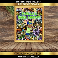 Graffiti Fresh Prince Table Sign
