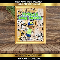 Fresh Prince Cream Table Sign