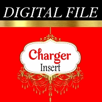 Digital File - Charger Insert